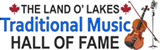 Land O' Lakes Traditional Music Hall of Fame